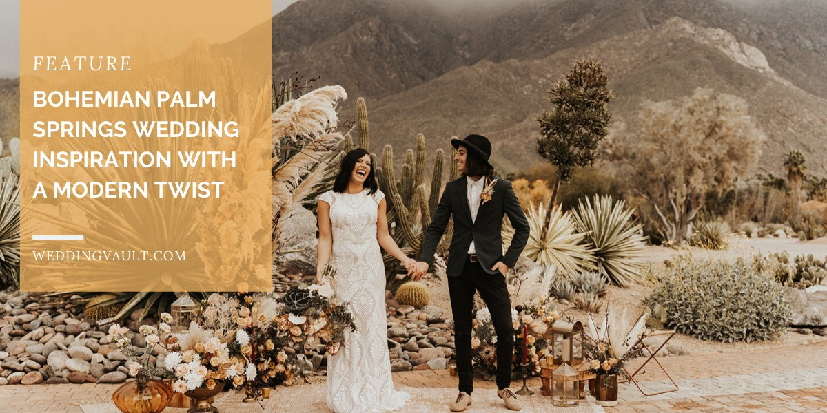 Bohemian Palm Springs Wedding Inspiration with a Modern Twist